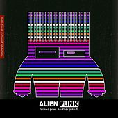 Alien Funk, Vol. 17 - Techno from Another Planet by Various Artists