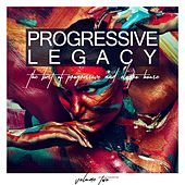 Progressive Legacy, Vol. 2 - The Best of Progressive and Electro House by Various Artists
