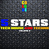 5 Stars Tech House and Techno, Vol. 3 by Various Artists