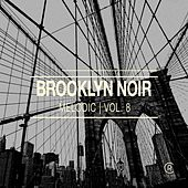 Brooklyn Noir Melodic, Vol. 8 de Various Artists