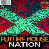 Future House Nation, Vol. 5 di Various Artists
