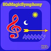 80's Magic Symphony by Ksb