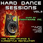 Hard Dance Sessions Vol. 2 - The Hard-Trance & Hardstyle Revolution (mixed by Nightmare Inc.) von Various Artists