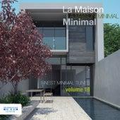 La Maison Minimal, Vol. 18 by Various Artists