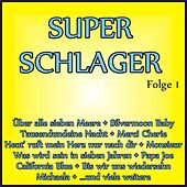 Super Schlager, Folge 1 de Various Artists