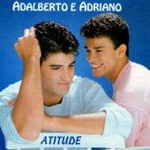 Atitude de Adalberto E Adriano