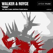 Fetish by Walker & Royce