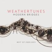 Modern Bridges (Best of 2000 - 2015) by Weathertunes