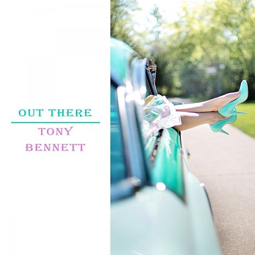 Out There de Tony Bennett