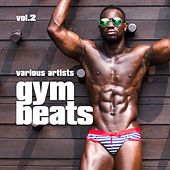 Gym Beats, Vol. 2 by Various Artists