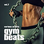 Gym Beats, Vol. 7 by Various Artists
