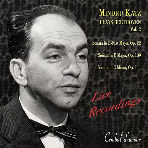Mindru Katz Plays Beethoven, Vol. 2 by Mindru Katz