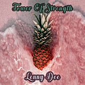 Tower Of Strength by Lenny Dee