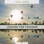 Looking For Freedom de Jack Jones