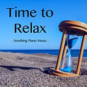 Time to Relax - Soothing Piano Music de Relax Meditation Sleep
