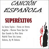 Canción Española, Superéxitos by Various Artists