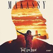 Tout va bien (Remix Club) de Makassy