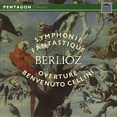 Berlioz: Benvenuto Cellini Overture - Symphonie fantastique by Various Artists