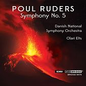 The Music of Poul Ruders, Vol. 10 by Danish National Symphony Orchestra