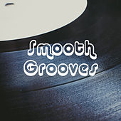 Smooth Grooves by Various Artists
