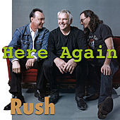 Here Again by Rush