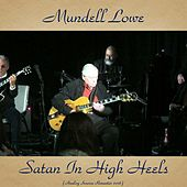Satan in High Heels (Remastered 2016) by Mundell Lowe