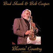 Blowin' Country (Remastered 2016) by Bud Shank