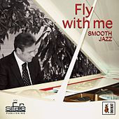 Fly with Me (Smooth Jazz) by Francesco Digilio