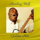 Howling Wolf Golden Hits (Remastered 2016) de Howlin' Wolf