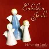 Enkelten Joulu by Helsingin Laulu