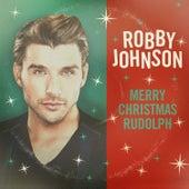 Rudolph the Red Nosed Reindeer von Robby Johnson