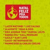 Natal Feliz Pra Todos von Various Artists