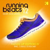 Running Beats 12 - Musik Zum Laufen (Hands up Edition IV) [Inkl. 5 KM & 10 KM Mix] von Various Artists