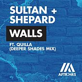 Walls (Deeper Shades Mix) von Sultan + Shepard