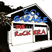 '60s Garage: The Rock Era by Various Artists