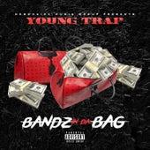 Bandz in Da Bag - Single by Young Trap