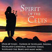 Spirit of the Celts by Various Artists