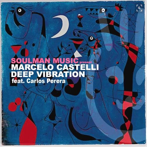 Deep Vibration - EP by Marcelo Castelli