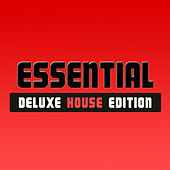 Essential Deluxe House Edition von Various Artists