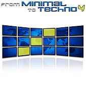 From Minimal to Techno, Vol. 4 by Various Artists