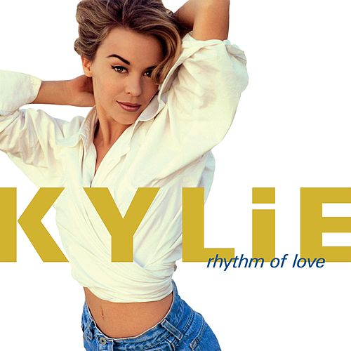 Rhythm of Love von Kylie Minogue