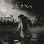Lubna (Edición Especial) von Monica Naranjo