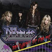 Don't Wait up for Me by The Donnas