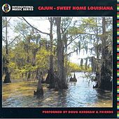 Cajun - Sweet Home Louisiana by Various Artists