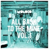 All Back to the Mine: Volume I - A Collection of Remixes by Moloko