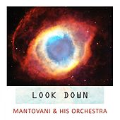 Look Down von Mantovani & His Orchestra