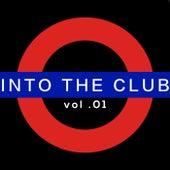 Into the Club, Vol. 1 de Various Artists