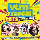 VTM Kzoom Hits Best Of 2016 de Various Artists