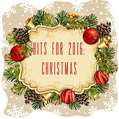 Hits for 2016: Christmas by Various Artists
