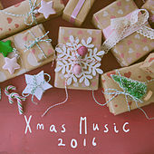 Xmas Music 2016 by Various Artists